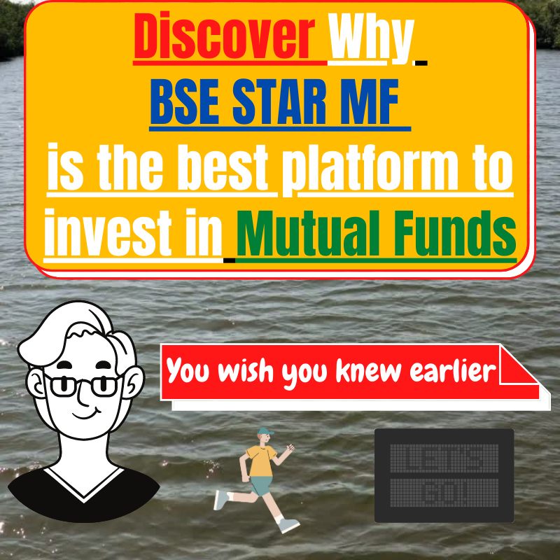 Why BSE STAR MF is the best way to invest in Mutual Funds