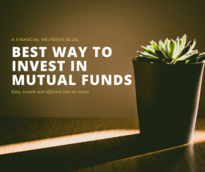 Best way to invest in Mutual Funds